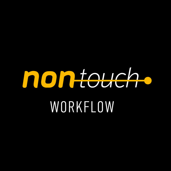non touch.production workflow